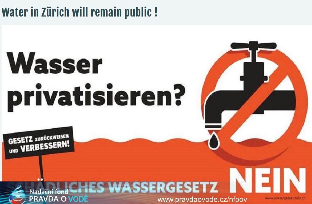 Curych: Většina občanů úspěšně zastavila privatizaci vody prostřednictvím referenda.