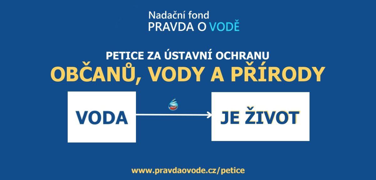 """Petici VODA JE ŽIVOT podepsalo fyz. 15.100 občanů a máme informace, že politici chystají přes petice o vodě """"lov voličů"""""""