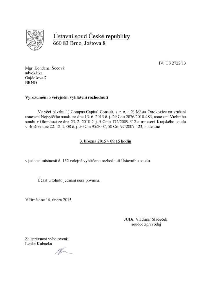 CCC - VaK Zlín, VH 30.5.2007 - Ústavní soud Brno - vyrozumění o veřejném vyhlášení rozhodnutí na den 3.3.2015