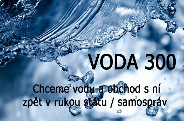 Chceme vodu a obchod s ní , zpět v rukou státu / samospráv